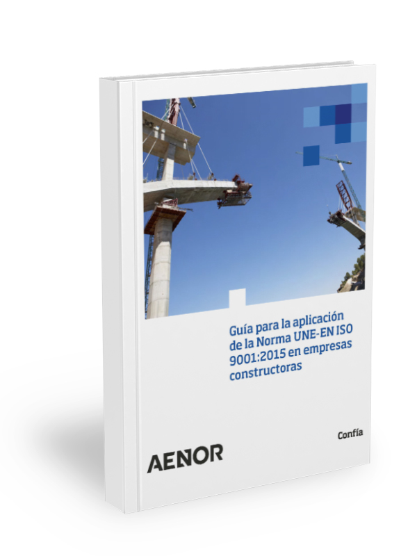 Guide for applying Standard UNE-EN ISO 9001:2015
